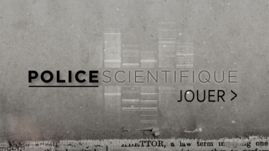 Police Scientifique 2: le jeu